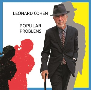 Columbia Records Leonard Cohen Popular Problems cover