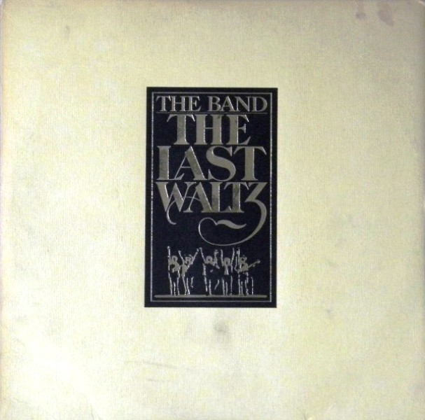 Band - The Last Waltz