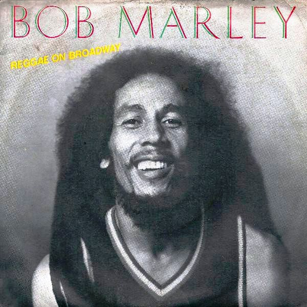 Bob Marley ‎– Reggae On Broadway