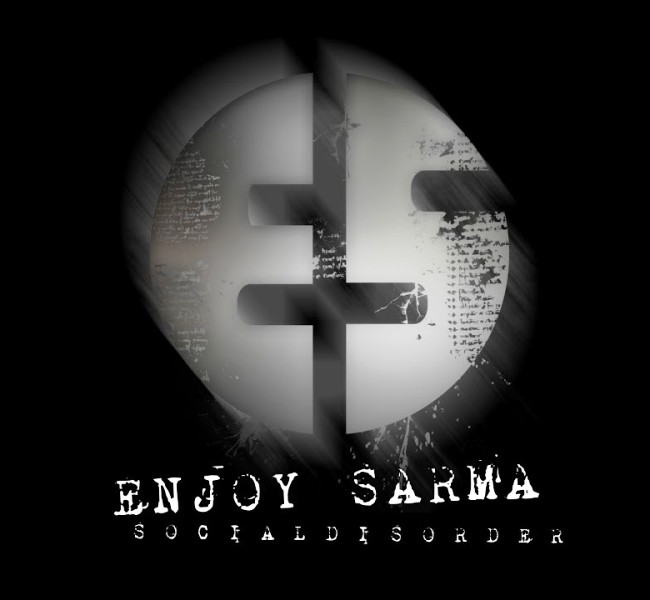 Enjoy Sarma - Social Disorder