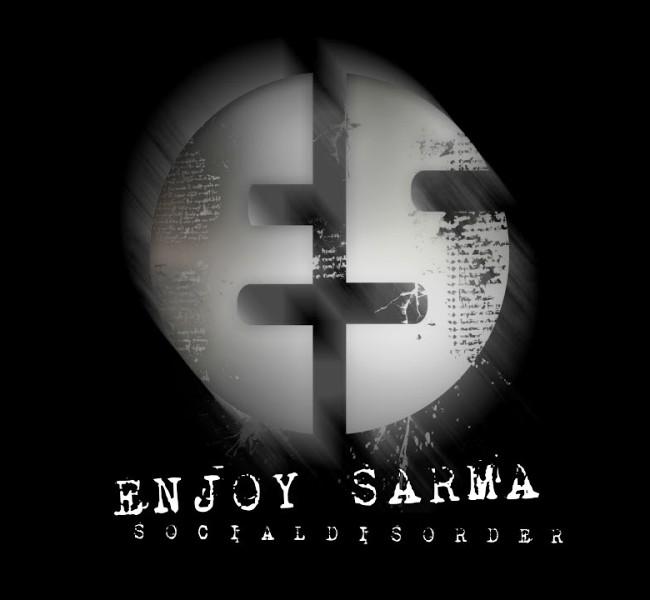 Enjoy Sarma - Social Disorder