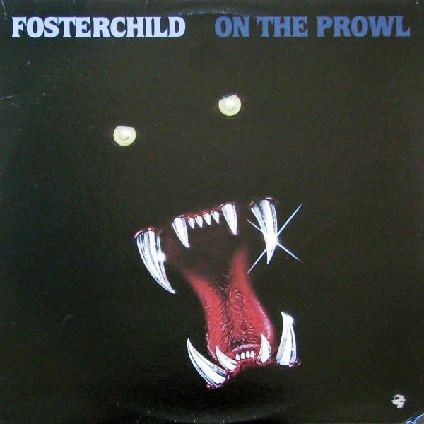 Fosterchild - On The Prowl