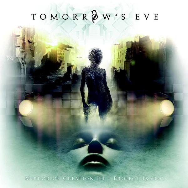 Tomorrow's Eve - Mirror Of Creation III