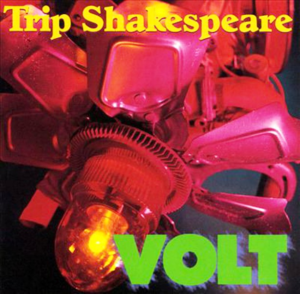 Trip Shakespeare ‎- Volt