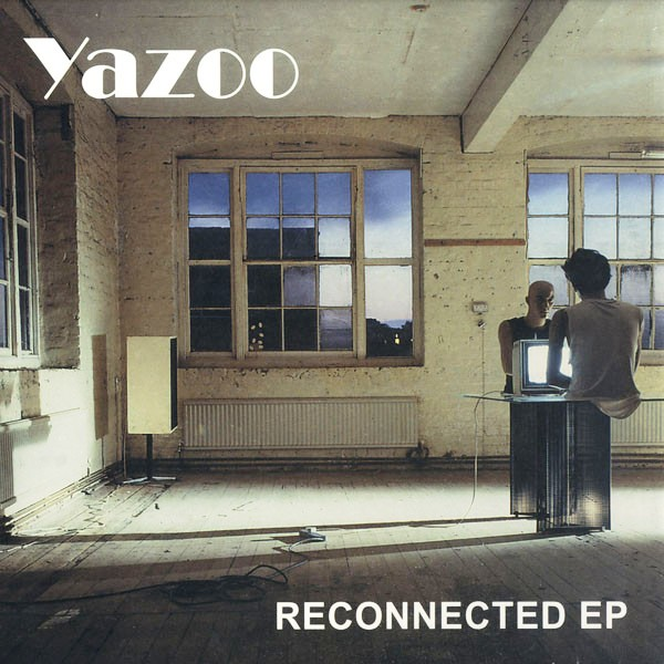 Yazoo - Reconnected EP