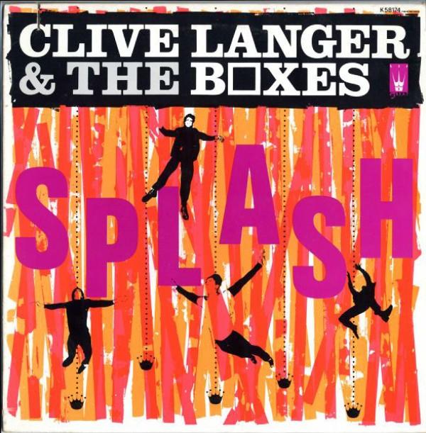 Clive Langer & The Boxes - Splash