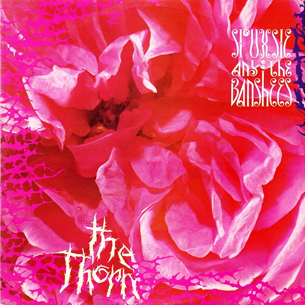 Siouxsie & The Banshees - Thorn EP