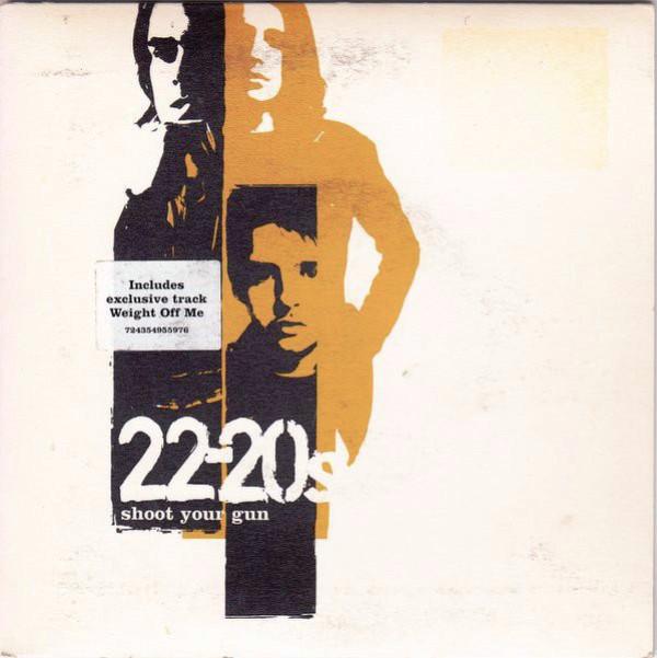 22 20s - Shoot Your Gun