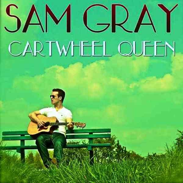 Sam Gray - Cartwheel Queen (Lynchmob Remix)