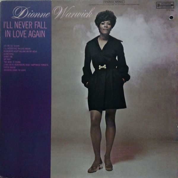 Dionne Warwick ‎– I'll Never Fall In Love Again